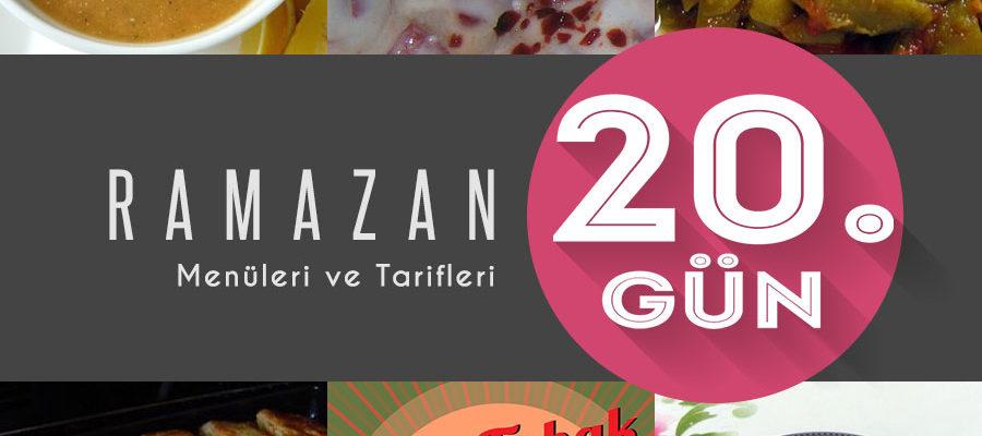 2015 Ramazan İftar Menüsü 20. Gün